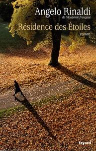 Angelo Rinaldi - Résidence des Etoiles.