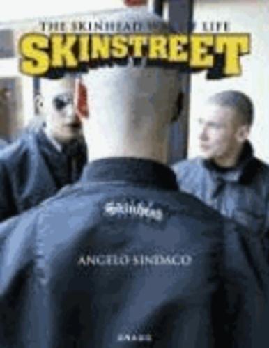 Angelo Sindaco - Skinstreet : the skinhead way of life /anglais.
