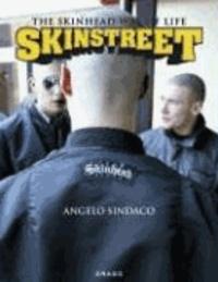Angelo Sindaco - Skinstreet: The Skinhead Way of Life - The Skinhead Way of Life.
