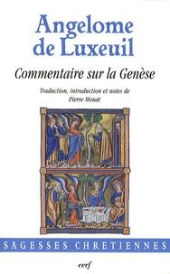 Angélome de Luxeuil - Commentaire sur la Genèse.