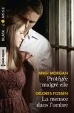 Angi Morgan et Delores Fossen - Protégée malgré elle - La menace dans l'ombre.