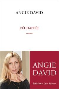 Angie David - L'échappée.