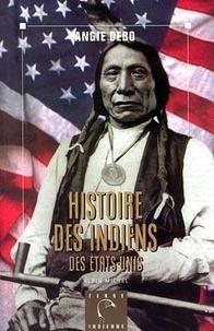Angie Debo - Histoire des indiens des Etats-Unis.