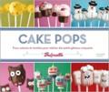 Angie Dudley - Cake Pops - Trucs, astuces et recettes pour réaliser des petits gâteaux craquants.