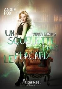 Angie Fox - Verity Long Tome 2 : Un squelette dans le placard.