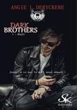 Angie-L Deryckère - Dark Brothers - Tome 1, Riley.
