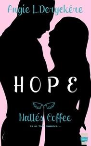 Angie-L Deryckère - Hope Tome 1 : Nattés Coffee.
