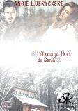 Angie L. Deryckère - L'étrange Noël de Sarah - Dirty Loft, T5.