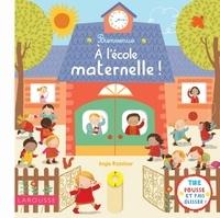 Angie Rozelaar - Bienvenue à l'école maternelle !.