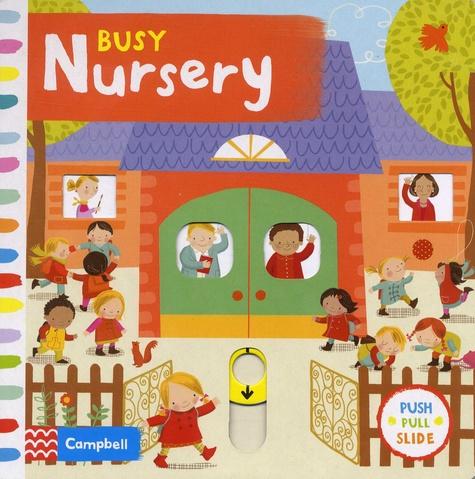Angie Rozelaar - Busy Nursery.