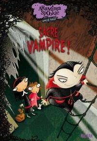 Angie Sage - Araminta Spookie Tome 4 : Sacré vampire !.