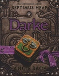 Angie Sage - Darke - Septmus Heap Book 6.