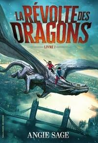 Angie Sage - La révolte des dragons Tome 1 : .