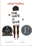 Angie Thomas - The Hate U Give.