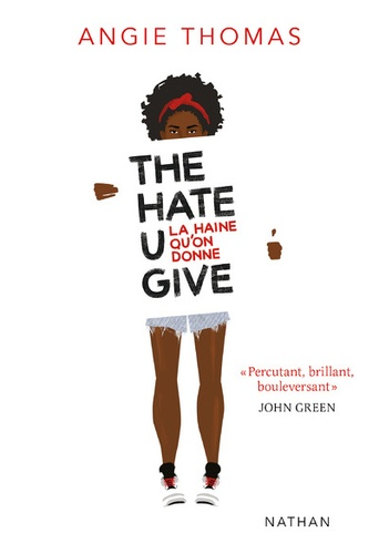 The Hate U Give - La haine qu'on donne de Angie Thomas - Grand ...