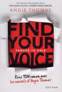 Angie Thomas - Trouve ta voix.