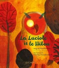 Anguel Karaliitchev et Sherley Freudenreich - La luciole et le hibou.