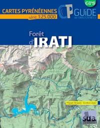 ANGULO Miguel et Gorka López - Forêt d'Irati - Carte + guide.