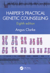 Angus Clarke - Harper's Practical Genetic Counselling.