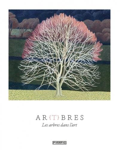 Ar(t)bres. Les arbres dans l'art