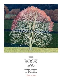 Angus Hyland - The Book of the Tree - Trees in Art.