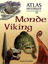 Angus Konstam - Atlas historique du Monde Viking.
