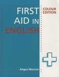 Angus Maciver - First Aid in English.