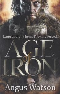 Angus Watson - Age of Iron.
