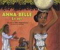 Angy Mbebi-Bolzli et  Mayval - Anna-Belle - La dot. 1 CD audio