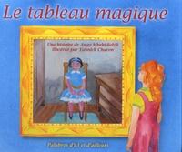 Angy Mbebi-Bolzli et Yannick Charon - Le tableau magique. 1 CD audio