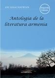 Ani Khachatryan - Antología de la literatura armenia.