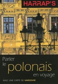 Ania Cichosz et Jean-Luc Lamouche - Parler le polonais en voyage.