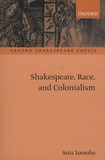Ania Loomba - Shakespeare, Race and Colonialism.