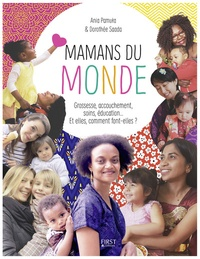 Ania Pamula et Dorothée Saada - Mamans du monde.