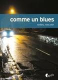 Anibal Malvar - Comme un blues.