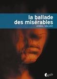 Anibal Malvar - La Ballade des misérables.