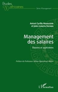 Management des salaires- Théories et applications - Anicet Cyrille Ngouloubi pdf epub
