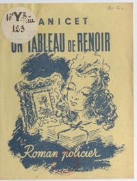 Anicet - Un tableau de Renoir.