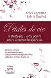 Anick Lapratte et Sylvie Ouellet - Pétales de vie - Douze stratégies a votre portée pour surmonter les épreuves.