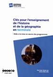 Anick Mellina - Clés pour l'enseignement de l'histoire et de la géographie - Aide à la mise en oeuvre des programmes de terminale.