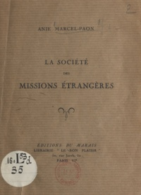 Anie Marcel-Paon - La Société des Missions Étrangères.