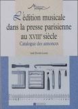 Anik Devriès-Lesure - L'édition musicale dans la presse parisienne au XVIIIe siècle - Catalogue des annonces.