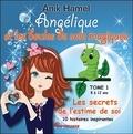 Anik Hamel - Angélique et les boules de soie magiques Tome 1 : Les secrets de l'estime de soi.