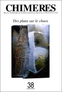 Anik Kouba et  Collectif - CHIMERES N° 38 PRINTEMPS 2000 : DES PLANS SUR LE CHAOS.