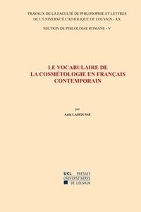 Anik Lahousse - Le vocabulaire de la cosmétologie en français contemporain.