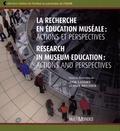 Anik Landry et Anik Meunier - La recherche en éducation muséale - Actions et perspectives.