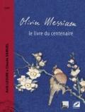 Anik Lesure et Claude Samuel - Olivier Messiaen - Le livre du centenaire. 1 CD audio