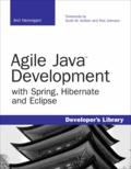 Anil Hemrajani - Agile Java Development with Spring, Hibernate and Eclipse.