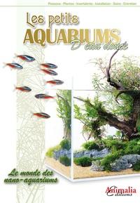 Animalia - Les petits aquariums d'eau douce - Le monde des nano-aquariums.