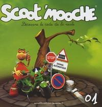 Animoos Editions - Scoot'Mooche Tome 1 : Découvre le code de la route.